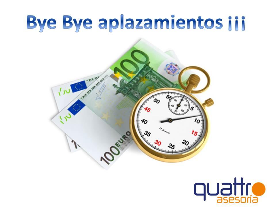 aplazamientos - NOTA DE AVISO - Se eliminan la posibilidad de Aplazamiento o fraccionamiento de determinadas obligaciones tributarias