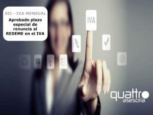 MODELO IMAGENES 3 300x225 - NOTA DE AVISO - Aprobado plazo especial de renuncia al REDEME en el IVA