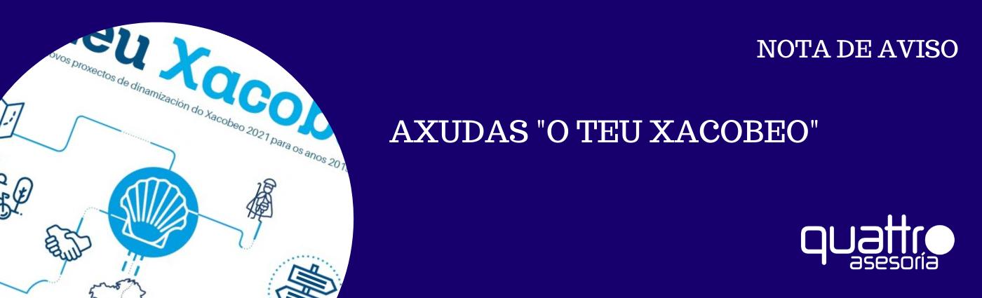 """NOTA DE AVISO O TEU XACOBEO banner - AXUDAS XUNTA """"O TEU XACOBEO"""""""
