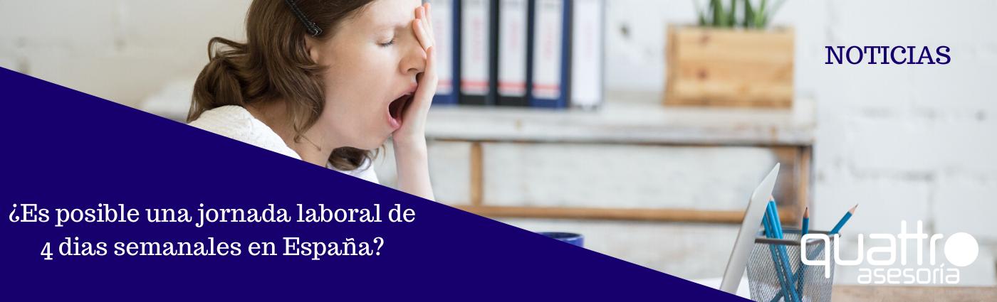Noticia Es posible una jornada laboral de 4 dias 09122019 Post blog - ¿ES POSIBLE UNA JORNADA LABORAL DE 4 DIAS EN ESPAÑA?