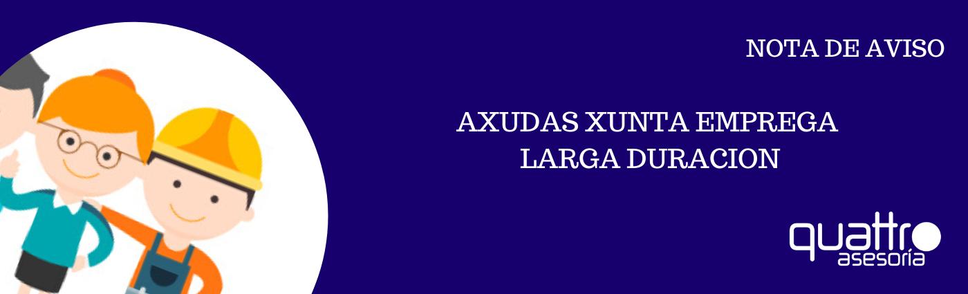NOTA DE AVISO EMPREGA LARGA DURACION banner - AXUDAS XUNTA - EMPREGA LARGA DURACION