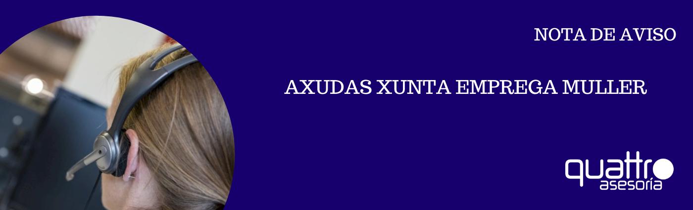 NOTA DE AVISO EMPREGA MULLER banner - AXUDAS XUNTA EMPREGA MULLER - Incentivos a contratación e formación de mulleres