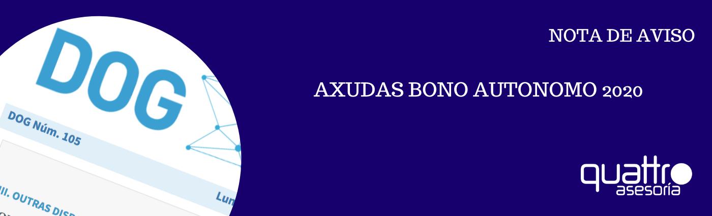 NOTA DE AVISO AXUDA BONO AUTONOMO 06022020 banner - AXUDAS BONO AUTONOMO 2020