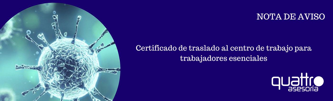NOTA DE AVISO Certificado desplazamiento trabajadores esenciales 31032020 banner - Certificado de traslado al centro de trabajo para trabajadores esenciales