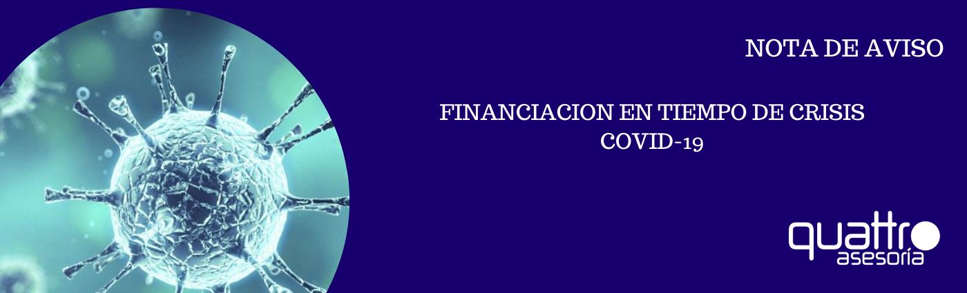 NOTA DE AVISO FINANCIACION EN TIEMPO DE CRISIS COVID 19 02042020 banner - FINANCIACION EN TIEMPO DE CRISIS - COVID-19