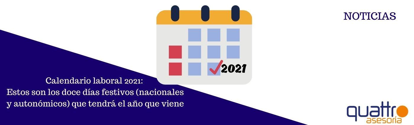noticias y notas de aviso banner linkedin 6 - Calendario laboral 2021: Estos son los doce días festivos (nacionales y autonómicos) que tendrá el año que viene