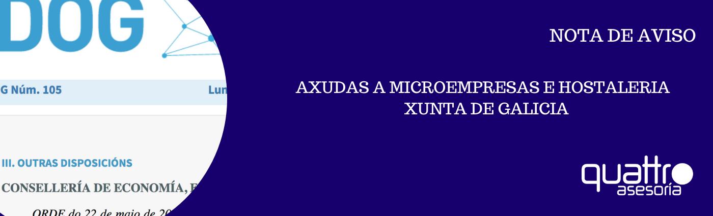NOTA DE AVISO AXUDAS MICROEMPRESAS E HOSTALERIA XUNTA DE GALICIA 27112020 banner - AYUDAS MICROEMPRESAS Y HOSTELERIA COVID-19 GALICIA