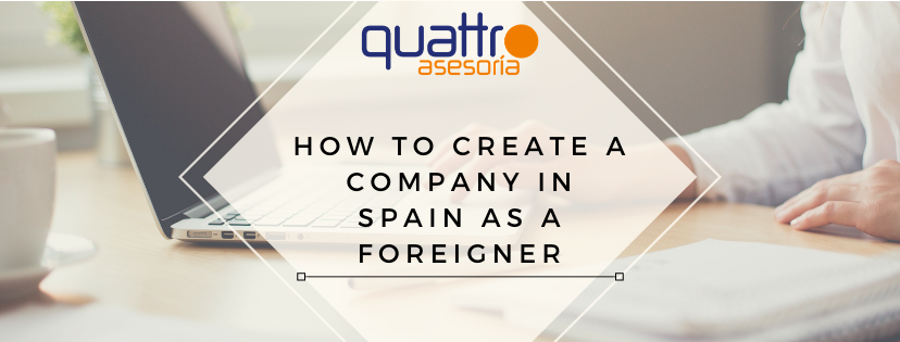 HOW TO CREATE A COMPANY IN SPAIN - Information to Invest