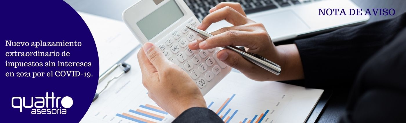 Recomendaciones a tener en cuenta antes de final de ano para la RENTA 2020 10 - Nuevo aplazamiento extraordinario de impuestos sin intereses en 2021 por el COVID-19