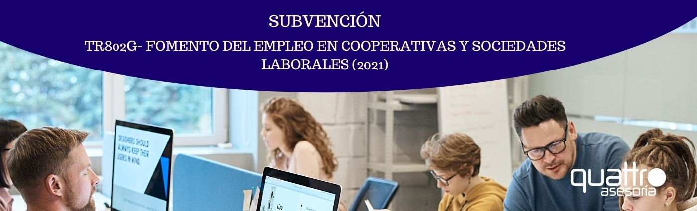 Recomendaciones a tener en cuenta antes de final de ano para la RENTA 2020 28 - Subvención Fomento del empleo en cooperativas y sociedades laborales (2021)