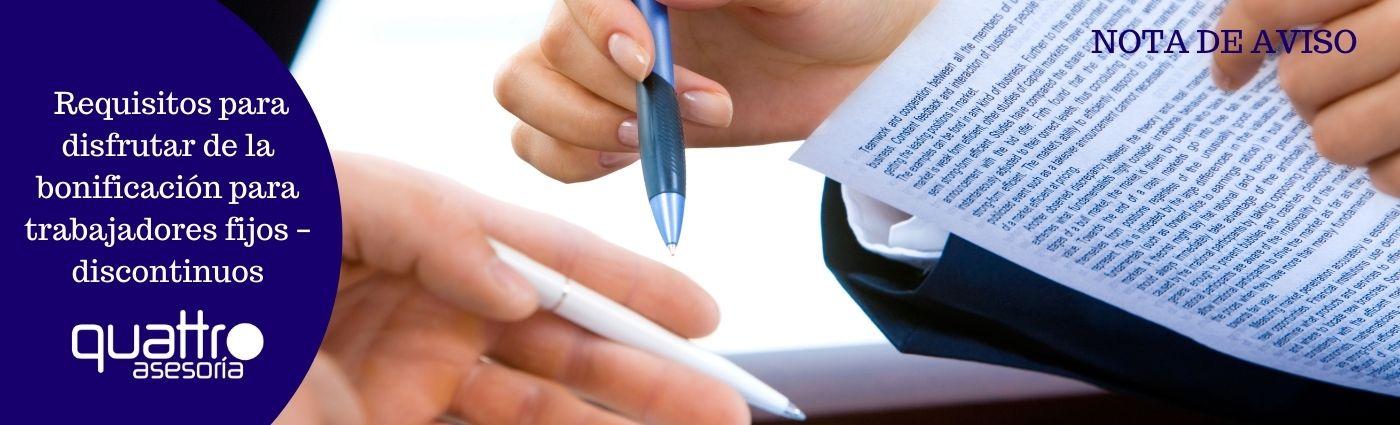 Requisitos para disfrutar de la bonificacion para trabajadores fijos – discontinuos - Requisitos para disfrutar de la bonificación para trabajadores fijos – discontinuos