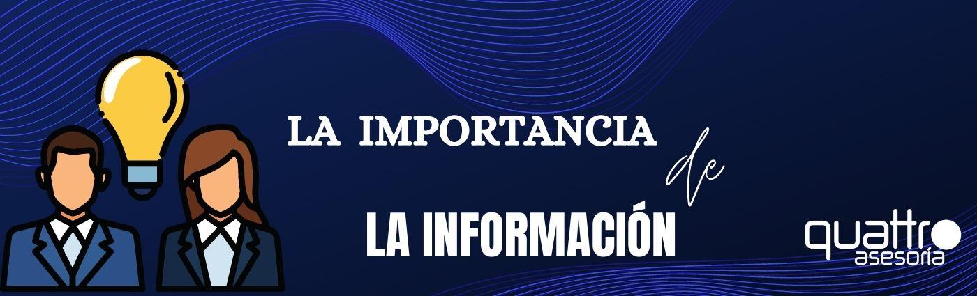 LA IMPORTANCIA DE LA INFORMACION - La Importancia de la Información