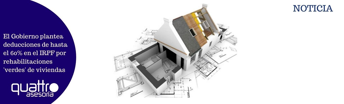 El Gobierno plantea deducciones de hasta el 60 en el IRPF por rehabilitaciones verdes de viviendas - El Gobierno plantea deducciones de hasta el 60% en el IRPF por rehabilitaciones 'verdes' de viviendas