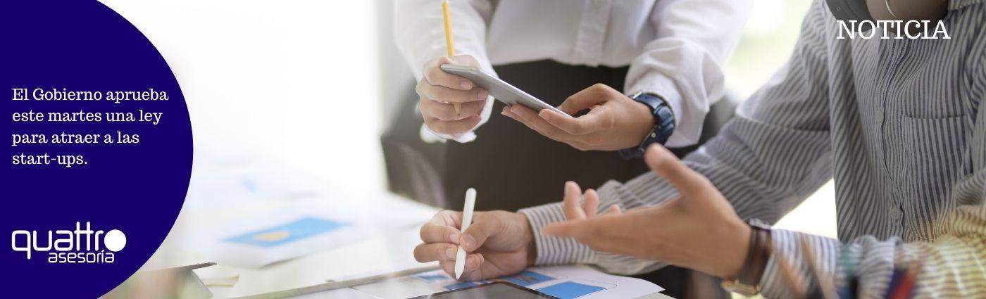 El Gobierno aprueba este martes una ley para atraer a las start ups.blog  - El Gobierno aprueba este martes una ley para atraer a las start-ups.